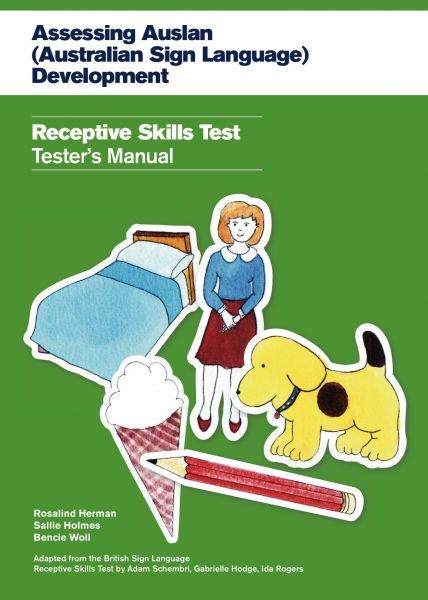 Manual of the Auslan Receptive Skills Test